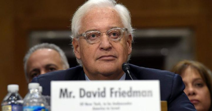 المصادقة على تعيين فريدمان سفيرا في اسرائيل