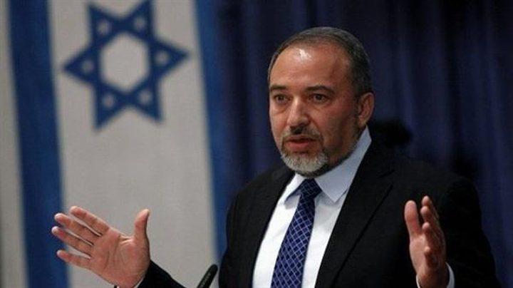 ليبرمان: احتلال غزة ليس غاية بل هدفنا سحب سلاح حماس
