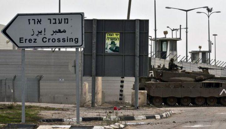 """الاحتلال يجبر المسافرين عبر """"ايرز"""" على عدم العودة لغزة لمدة سنة"""