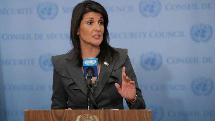 هايلي: إسرائيل اتخذت إجراءات للدفاع عن نفسها وسندعم حلفاءنا دائما