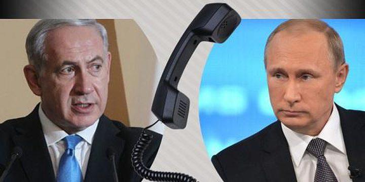 بوتين يدعو نتنياهو لتجنب خطوات قد تزيد من زعزعة الاستقرار في سوريا