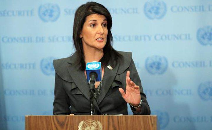 """هايلي: واشنطن لن تجرى محادثات مباشرة مع """"الأسد"""""""