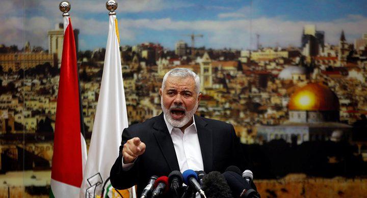 """هنية يدعو لتشكيل """"جبهة عربية إسلامية"""" لحماية فلسطين ويشيد بالموقف التركي"""