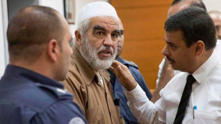 """سلطات الاحتلال تمدد اعتقال """"رائد صلاح"""" حتى نهاية الشهر الجاري"""