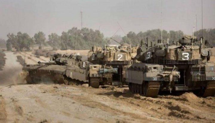 الاحتلال يدفع بدبابات وناقلات جند إلى حدود غزة