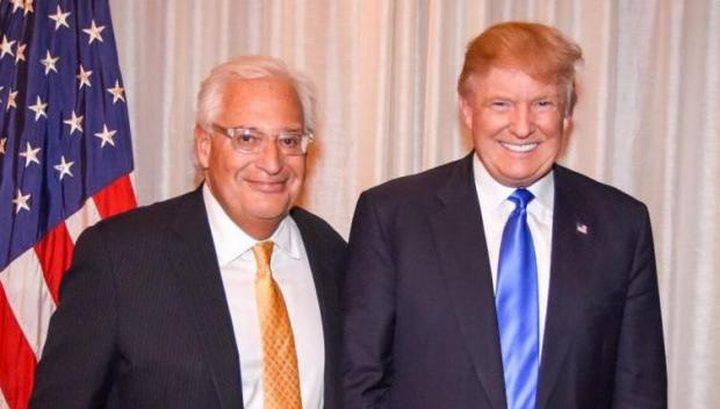 بعد نقل السفارة إلى القدس...ترامب يوكل القنصلية الأمريكية إلى فريدمان!