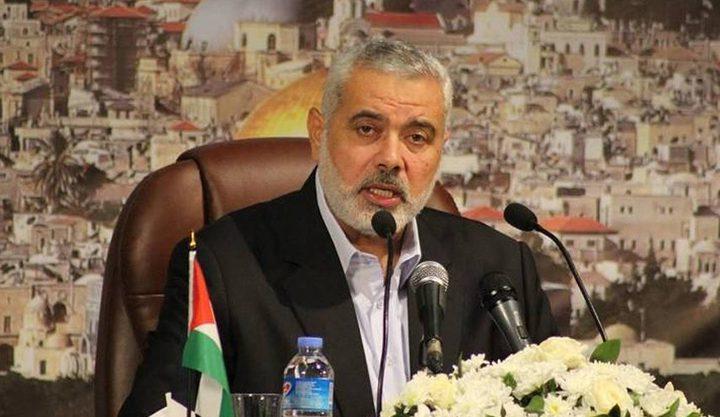 هنية: حماس لا تدعم محور عربي او اقليمي ضد آخر