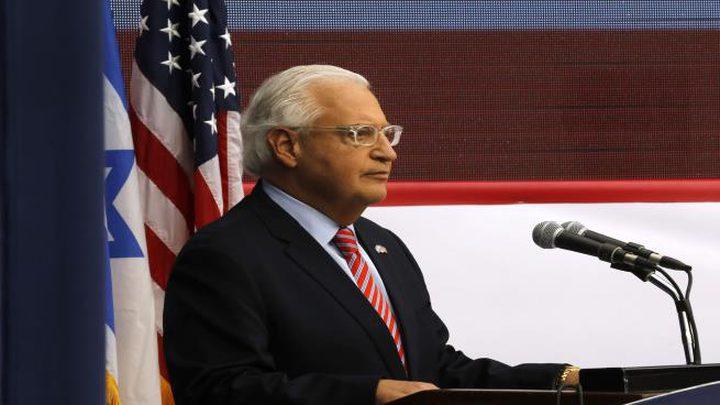 فريدمان يطالب اسرائيل بعدم الحديث عن الاعتراف بسيادتهم على الجولان