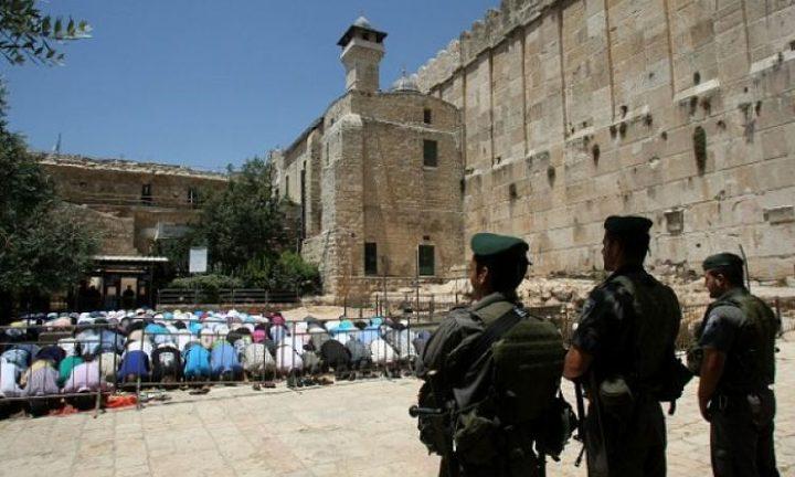 الحرم الإبراهيمي في دائرة الاستهداف ومطالبات بلجم اعتداءات الاحتلال