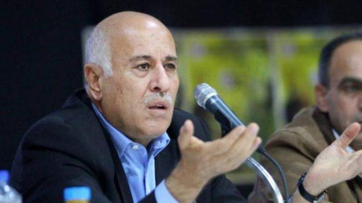 الرجوب: مصر ستسلمنا رد حماس لإنهاء الانقسام
