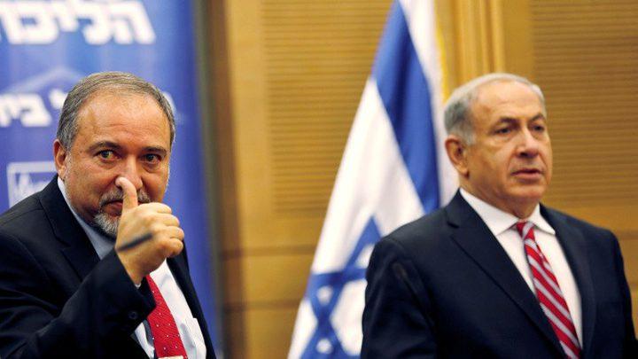 القناة2: خلاف بين نتنياهو وليبرمان للحرب على غزة