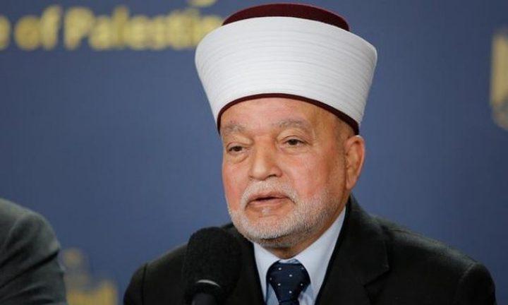 المفتي: الأوضاع بالأقصى تُنذر بحرب دينية بالمنطقة