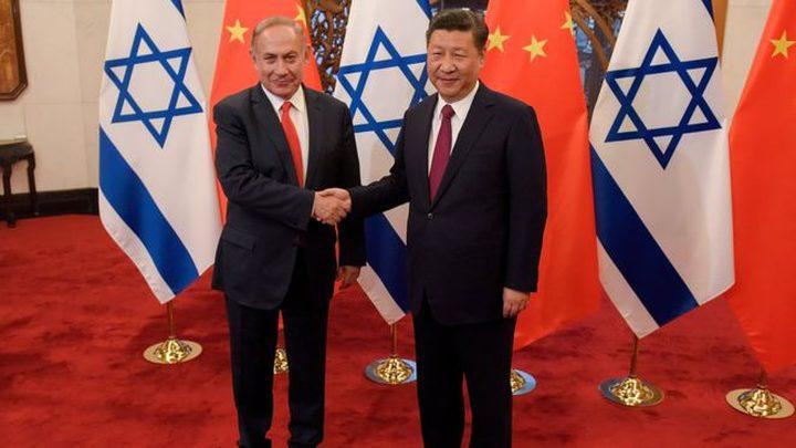 """الصين تطلب توضيح رسمي من """"اسرائيل"""" حول مستقبل الاستثمار معها"""