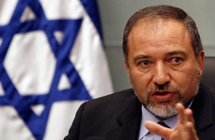 ليبرمان: المواجهة مع غزة حتمية ويجب العودة للاغتيالات