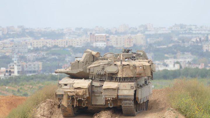 الاحتلال يرسل تعزيزات عسكرية للحدود مع قطاع غزة