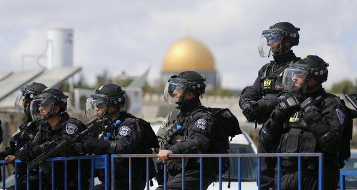 شرطة الاحتلال تنتشر في ساحات القدس استعداداً لأول جمعة في رمضان