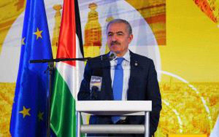 اشتية: نريد من أوروبا أن تلعب دورا فاعلا من أجل محاسبة اسرائيل