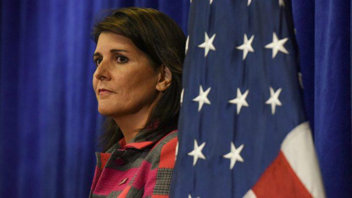 """هايلي: الولايات المتحدة تضع أمن """"اسرائيل"""" فوق كل اعتبار"""