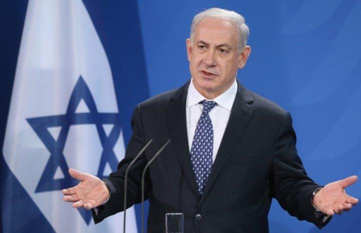 نتنياهو: سنعقد اجتماع تاريخي مطلع الأسبوع القادم في القدس