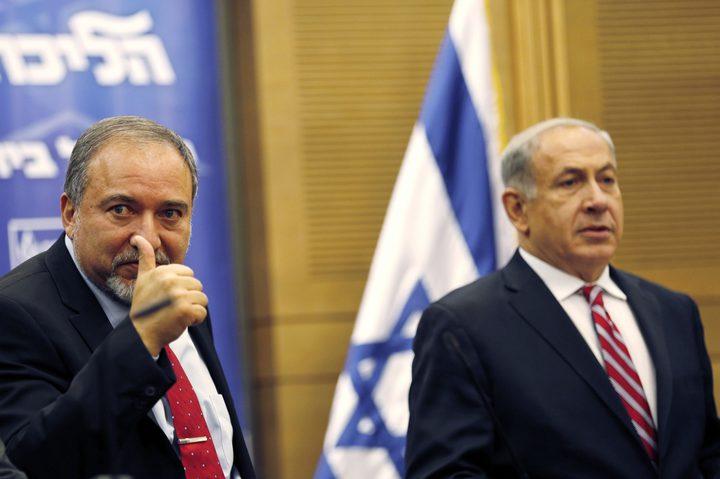 ليبرمان: نتنياهو غير لائق لرئاسة الحكومة