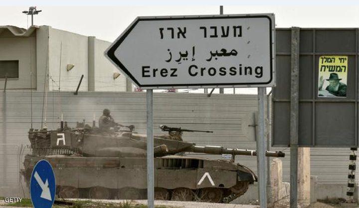 """قوات الاحتلال تعتقل تاجرا من قطاع غزة على جاجز بيت حانون """"ايرز"""""""