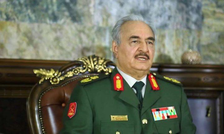 حفتر: وقف إطلاق النار في ليبيا يعتمد على تركيا