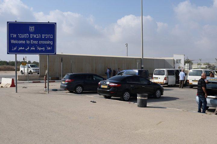 """الاحتلال يغلق حاجز بيت حانون """"ايرز"""" ويُوقف حركة التجار في غزة"""