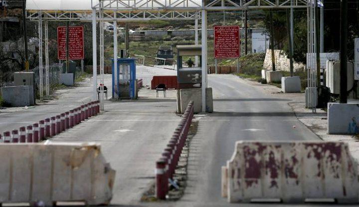 الاحتلال يغلق كافة المعابر مع الضفة الغربية وقطاع غزة