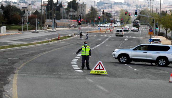 بسبب كورونا...الإغلاق الشامل في دولة الاحتلال يدخل حيّز التنفيذ