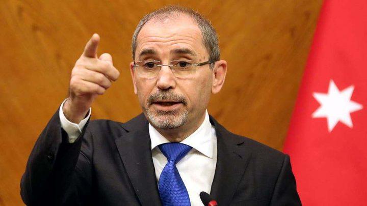 الصفدي: الاحتلال يتحمل مسؤولية الأوضاع الخطيرة بفلسطين