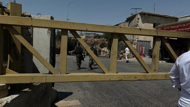 قوات الاحتلال تغلق مدخل بلدة نعلين غرب رام الله