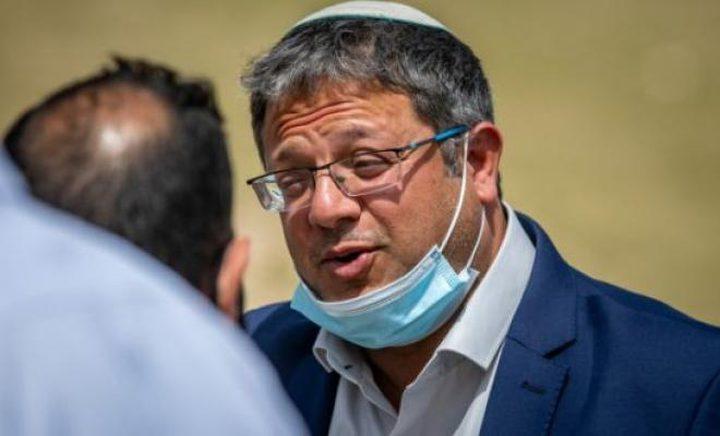 """إصابة عضو كنيست الاحتلال المتطرف """"بن غفير"""" بفيروس كورونا"""